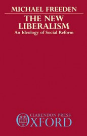 The New Liberalism av Michael Freeden (Heftet)