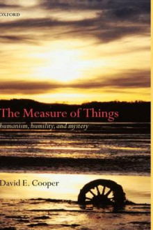 The Measure of Things av David E. Cooper (Innbundet)