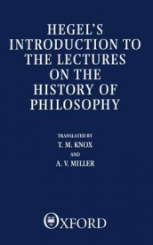 Introduction to the Lectures on the History of Philosophy av G. W. F. Hegel (Heftet)