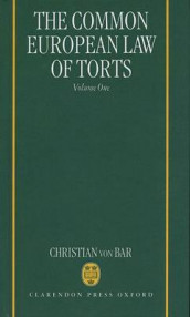 The Common European Law of Torts: Volume One av Christian von Bar (Innbundet)