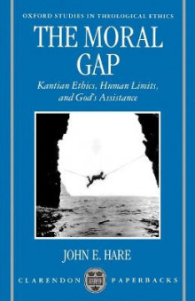 The Moral Gap av John E. Hare (Heftet)