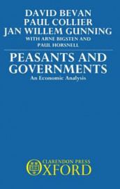Peasants and Governments av David Bevan, Paul Collier og Jan Willem Gunning (Innbundet)