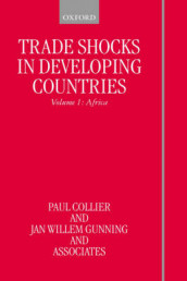 Trade Shocks in Developing Countries: Volume I: Africa av Associates, Paul Collier og Jan Gunning (Innbundet)