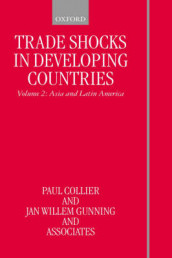 Trade Shocks in Developing Countries: Volume II: Asia and Latin America av Associates, Paul Collier og Jan Willem Gunning (Innbundet)