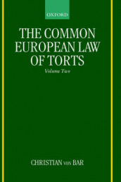 The Common European Law of Torts: Volume Two av Christian Von Bar (Innbundet)