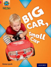Project X Origins: Red Book Band, Oxford Level 2: Big and Small: Big Car, Small Car av Emma Lynch (Heftet)