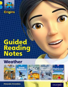 Project X Origins: Yellow Book Band, Oxford Level 3: Weather: Guided reading notes av Amanda Snowden (Heftet)