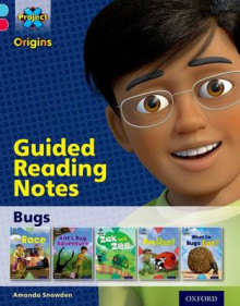 Project X Origins: Light Blue Book Band, Oxford Level 4: Bugs: Guided reading notes av Amanda Snowden (Heftet)