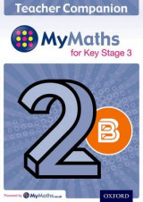 Omslag - MyMaths: for Key Stage 3: Teacher Companion 2B: 2B