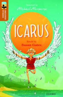 Oxford Reading Tree Treetops Greatest Stories: Oxford: Icarus Level 8 av Susan Gates (Heftet)