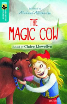 Oxford Reading Tree Treetops Greatest Stories: Oxford: The Magic Cow Level 9 av Claire Llewellyn (Heftet)