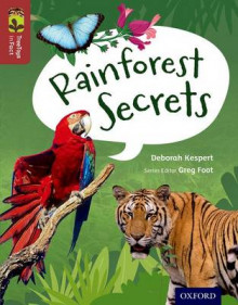 Oxford Reading Tree Treetops Infact: Level 15: Rainforest Secrets av Deborah Kespert (Heftet)