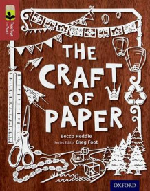 Oxford Reading Tree TreeTops inFact: Level 15: The Craft of Paper av Becca Heddle (Heftet)