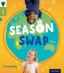 Oxford Reading Tree Infact: Level 7: Season Swap av Carmel Reilly (Heftet)