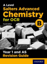 Omslag - OCR A Level Salters' Advanced Chemistry Year 1 Revision Guide: Year 1