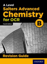 Omslag - OCR A Level Salters' Advanced Chemistry Revision Guide