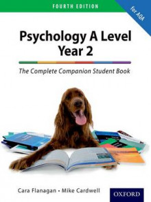 The Complete Companion for AQA Psychology A Level: Year 2 Student Book av Mike Cardwell og Cara Flanagan (Heftet)