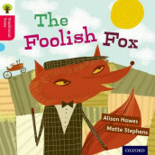 Oxford Reading Tree Traditional Tales: Level 4: The Foolish Fox av Nikki Gamble, Alison Hawes og Thelma Page (Heftet)