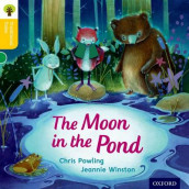 Oxford Reading Tree Traditional Tales: Level 5: The Moon in the Pond av Nikki Gamble, Thelma Page og Chris Powling (Heftet)