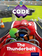 Project X Code: Wild the Thunderbolt av Tony Bradman, Jan Burchett, Marilyn Joyce og Sara Vogler (Heftet)