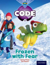 Project X Code: Freeze Frozen with Fear av Jan Burchett, Marilyn Joyce, Janice Pimm og Sara Vogler (Heftet)