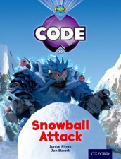 Project X Code: Freeze Snowball Attack av Jan Burchett, Marilyn Joyce, Janice Pimm og Sara Vogler (Heftet)