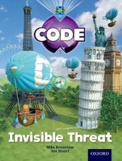 Project X Code: Wonders of the World Invisible Threat av Tony Bradman, Mike Brownlow og Marilyn Joyce (Heftet)