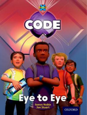 Project X Code: Control Eye to Eye av Karen Ball, Marilyn Joyce og James Noble (Heftet)