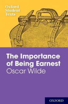 Oxford Student Texts: The Importance of Being Earnest av Jackie Moore (Heftet)