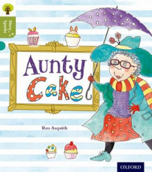 Oxford Reading Tree Story Sparks: Oxford Level 7: Aunty Cake av Ros Asquith (Heftet)