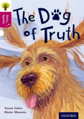 Oxford Reading Tree Story Sparks: Oxford Level 10: The Dog of Truth av Susan Gates (Heftet)
