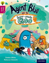 Oxford Reading Tree Story Sparks: Oxford Level 10: Agent Blue and the Super-smelly Goo av Debbie White (Heftet)