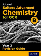 Omslag - OCR A Level Salters' Advanced Chemistry Year 2 Revision Guide: Year 2