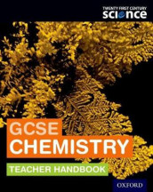 Twenty First Century Science: GCSE Chemistry Teacher Handbook av Helen Harden, Alistair Moore, Maria Turkenburg, Dorothy Warren og Mary Whitehouse (Heftet)