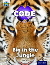 Project X CODE Extra: Green Book Band, Oxford Level 5: Jungle Trail: Big in the Jungle av Kate Scott (Heftet)