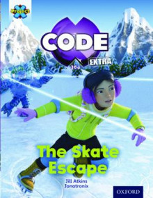 Project X Code Extra: Orange Book Band, Oxford Level 6: Big Freeze: The Skate Escape av Jill Atkins (Heftet)