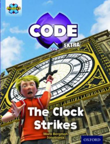 Project X Code Extra: Purple Book Band, Oxford: Wonders of the World: The Clock Strikes Level 8 av Mara Bergman (Heftet)