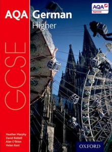 AQA GCSE German: Higher Student Book av Heather Murphy, David Riddell, Helen Kent og Alan O'Brien (Heftet)