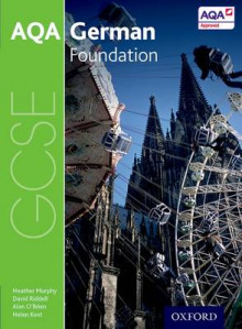 AQA GCSE German: Foundation Student Book av Heather Murphy, David Riddell, Helen Kent og Alan O'Brien (Heftet)