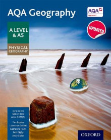 AQA Geography A Level and AS Physical Geography Student Book av Simon Ross, Tim Bayliss, Lawrence Collins og Alice Griffiths (Heftet)