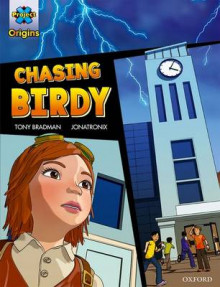Project X Origins Graphic Texts: Grey Book Band, Oxford Level 14: Chasing Birdy av Tony Bradman (Heftet)