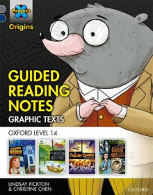 Project X Origins Graphic Texts: Grey Book Band, Oxford Level 14: Guided Reading Notes: Grey book band, Oxford level 14 av Lindsay Pickton og Christine Chen (Heftet)