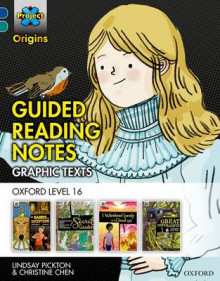 Project X Origins Graphic Texts: Dark Blue Book Band, Oxford Level 16: Guided Reading Notes: Dark blue book band, Oxford level 16 av Lindsay Pickton og Christine Chen (Heftet)