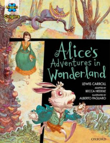 Project X Origins Graphic Texts: Dark Red Book Band, Oxford Level 18: Alices Adventures in Wonderland av Lewis Carroll og Becca Heddle (Heftet)