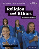 Omslag - GCSE Religious Studies for Edexcel B: Religion and Ethics Through Christianity