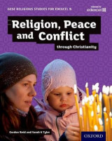 Omslag - GCSE Religious Studies for Edexcel B: Religion, Peace and Conflict Through Christianity