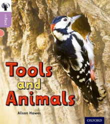 Oxford Reading Tree Infact: Oxford Level 1+: Tools and Animals av Alison Hawes (Heftet)