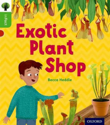 Oxford Reading Tree inFact: Oxford Level 2: Exotic Plant Shop av Becca Heddle (Heftet)