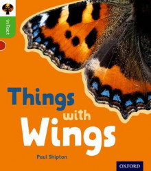 Oxford Reading Tree Infact: Oxford Level 2: Things with Wings av Paul Shipton (Heftet)