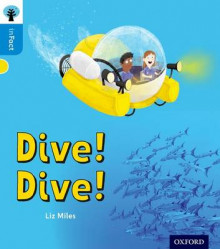 Oxford Reading Tree Infact: Oxford Level 3: Dive! Dive! av Liz Miles (Heftet)